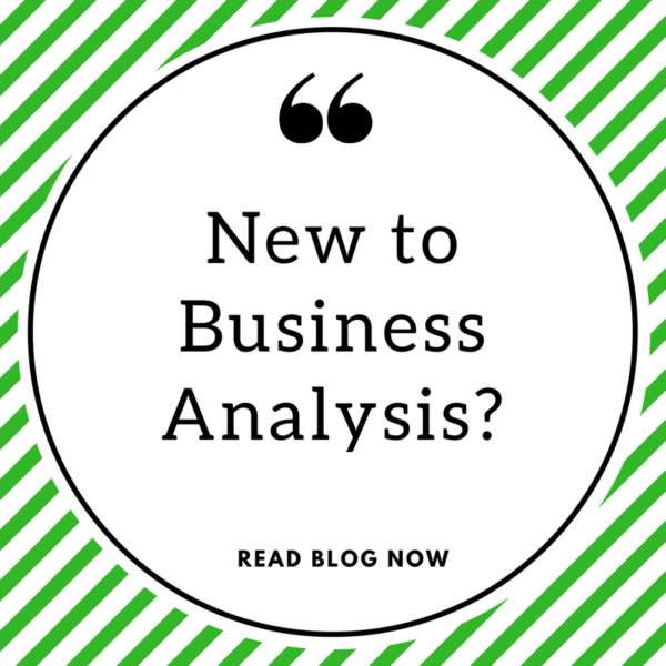 New to Business Analysis?